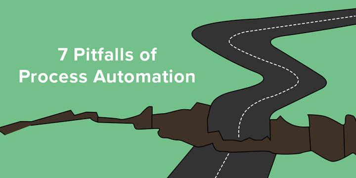 7 Pitfalls of Process Automation to Avoid at All Costs Efficient Partners Efficient Partners